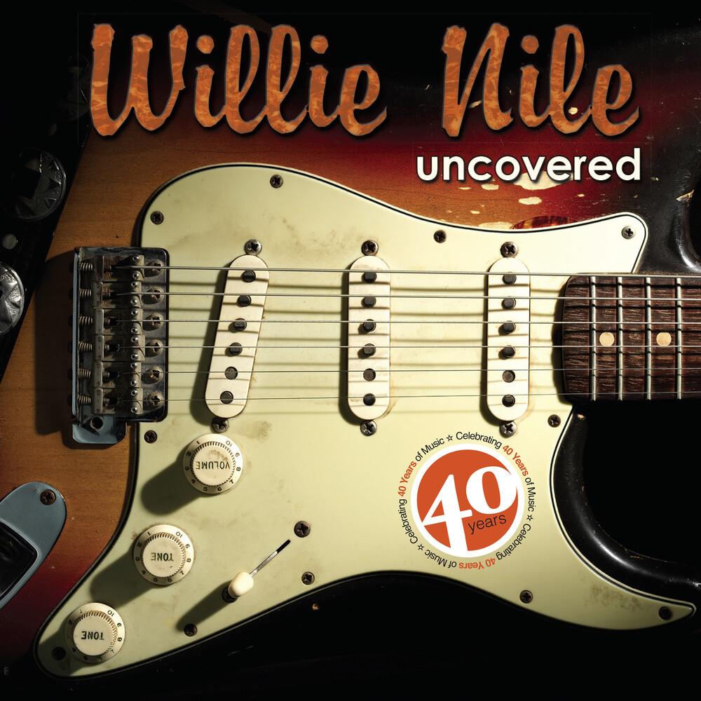 Willie Nile Uncovered / Various - Willie Nile Uncovered / Various