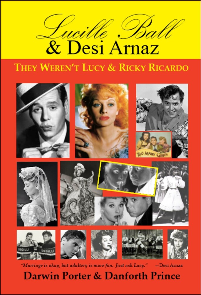 - Lucille Ball & Desi Arnaz: They Weren't Lucy & Ricky Ricardo
