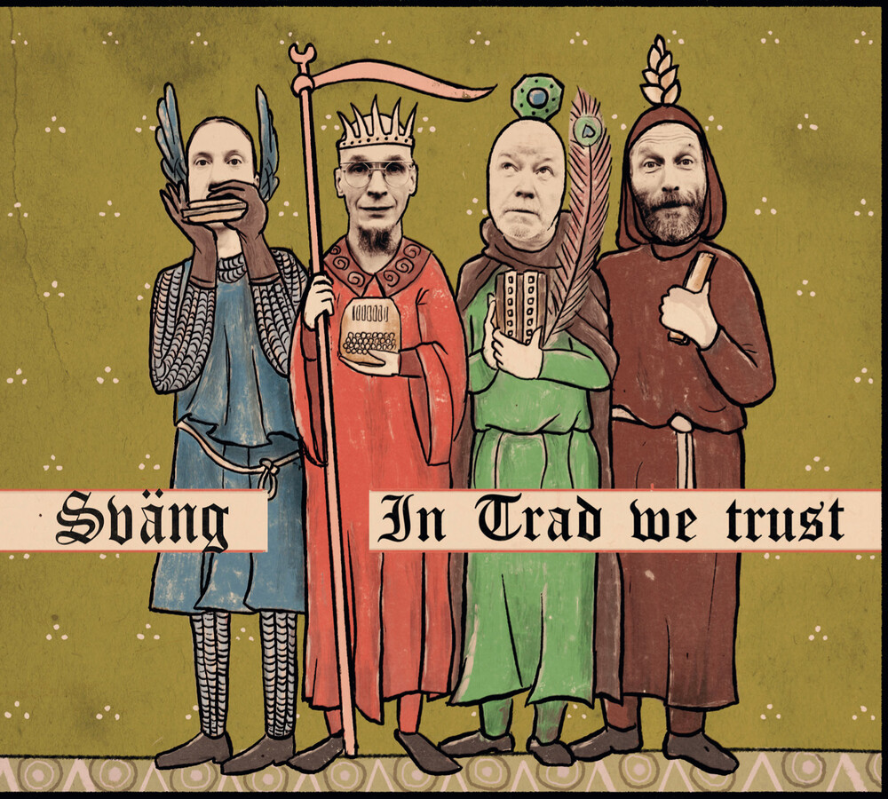 Svang - In Trad We Trust