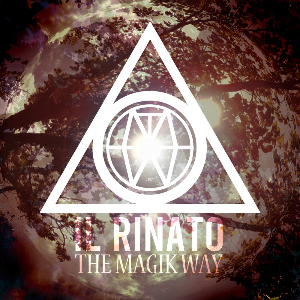 Magik Way - Il Rinato