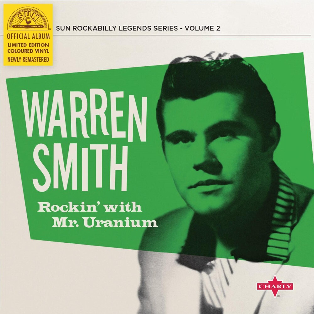 Warren Smith - Rockin' With Mr Uranium (10in) [Colored Vinyl] (Grn) [Limited Edition]
