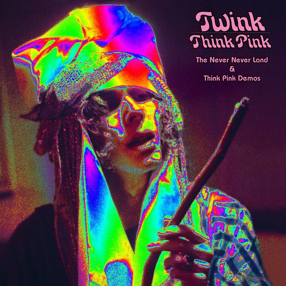 Twink - Never Never Land & Think Pink Demo (Pnk) (Ita)