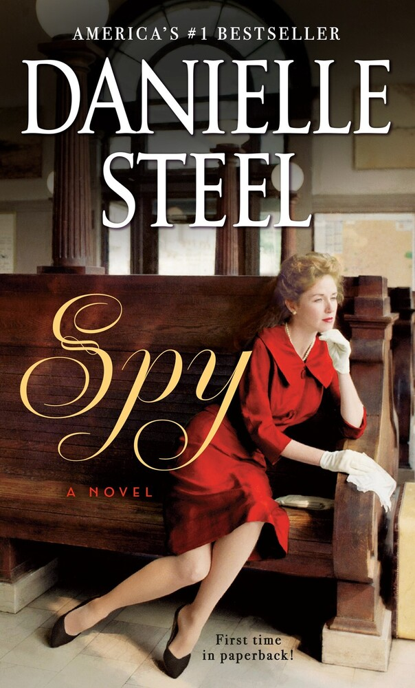 Steel, Danielle - Spy: A Novel