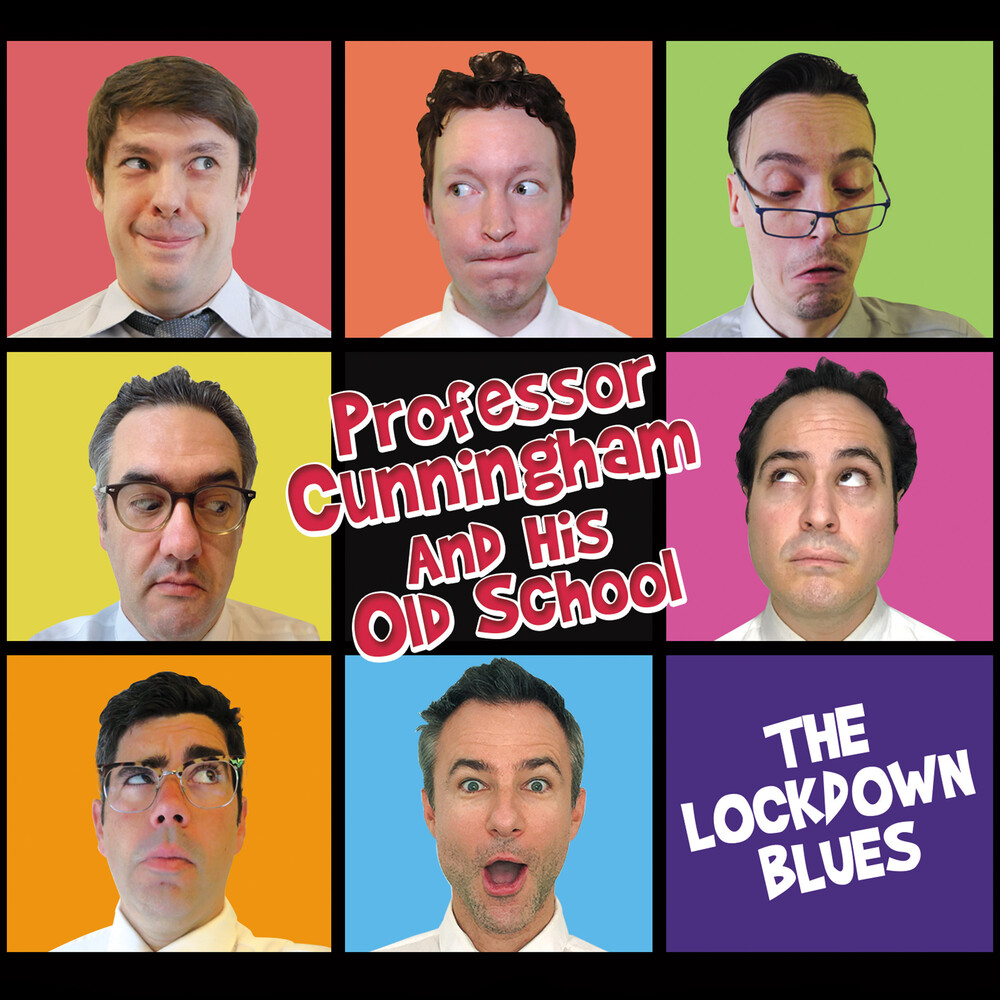 Professor Cunningham And His Old School - Lockdown Blues