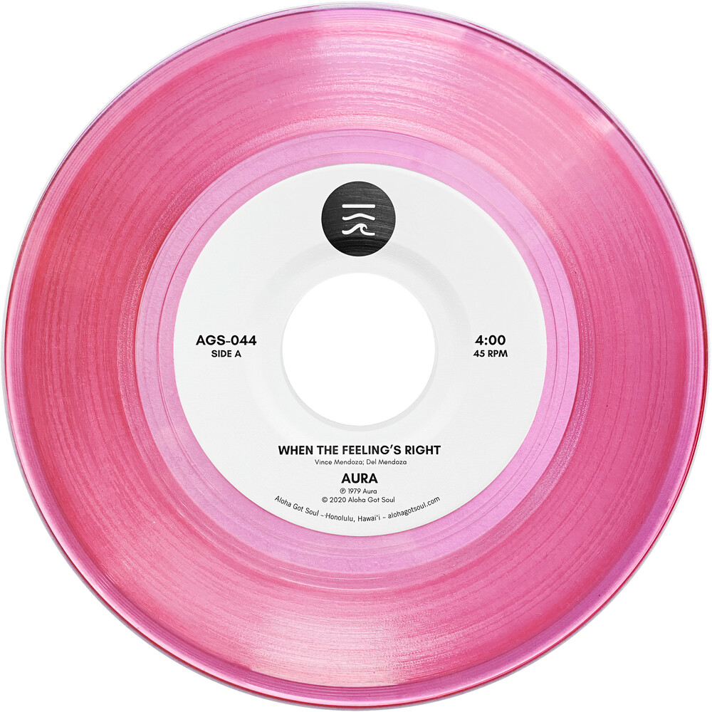 "Aura - When The Feeling's Right (Pink 7"") (Pnk)"