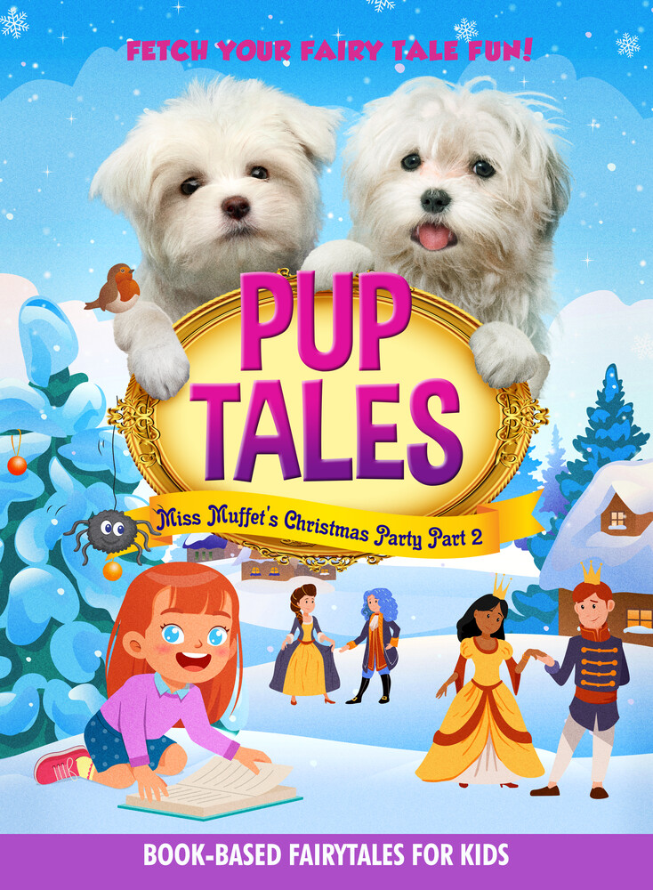 Pup Tales Miss Muffet's Christmas Party Part 2 - Pup Tales Miss Muffet's Christmas Party Part 2