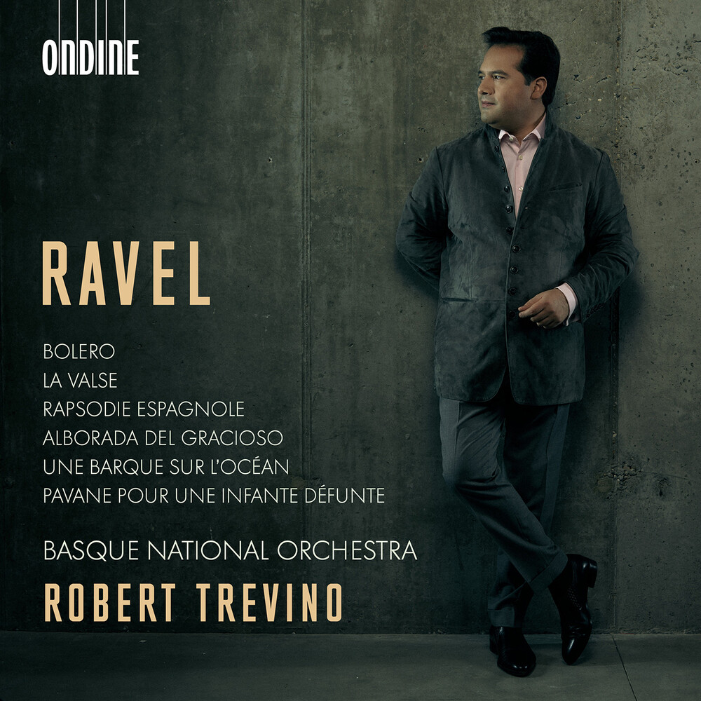 Ravel / Basque National Orch / Trevino - Orchestral Works
