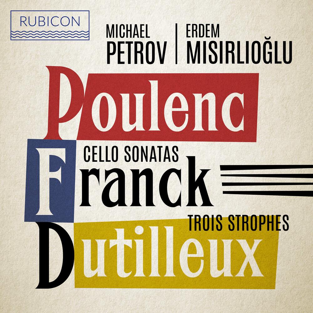Michael Petrov  / Misirlioglu,Erden - Poulenc, Franck: Cello Sonatas