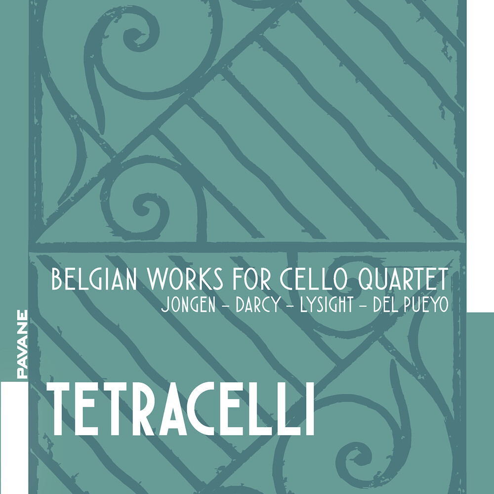 Darcy / Tetracelli - Belgian Works For Cello