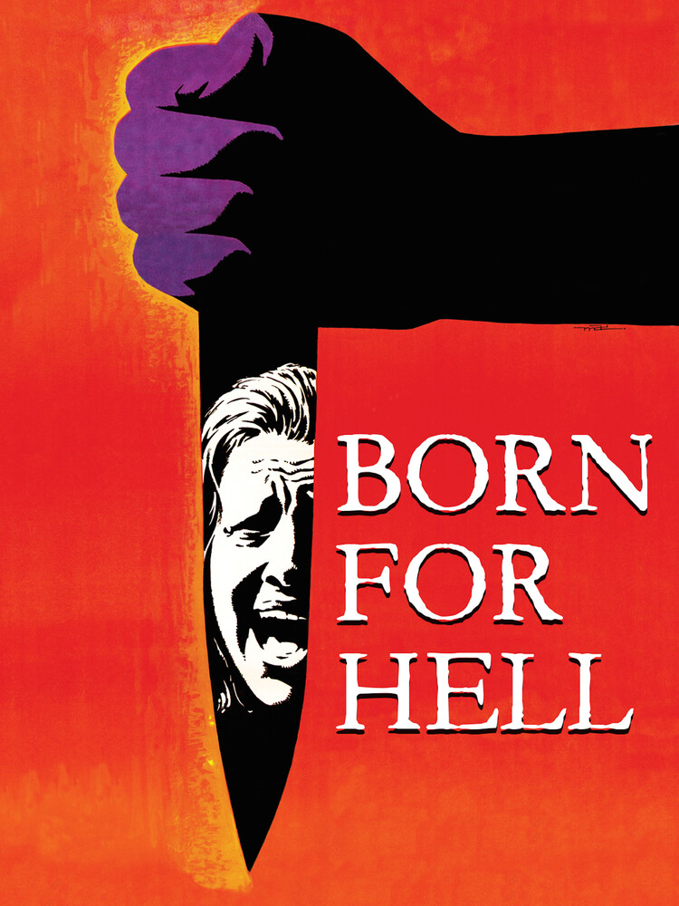 - Born For Hell
