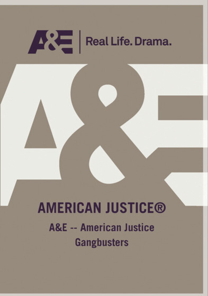 A&E - American Justice Gangbusters - A&E - American Justice Gangbusters / (Mod)