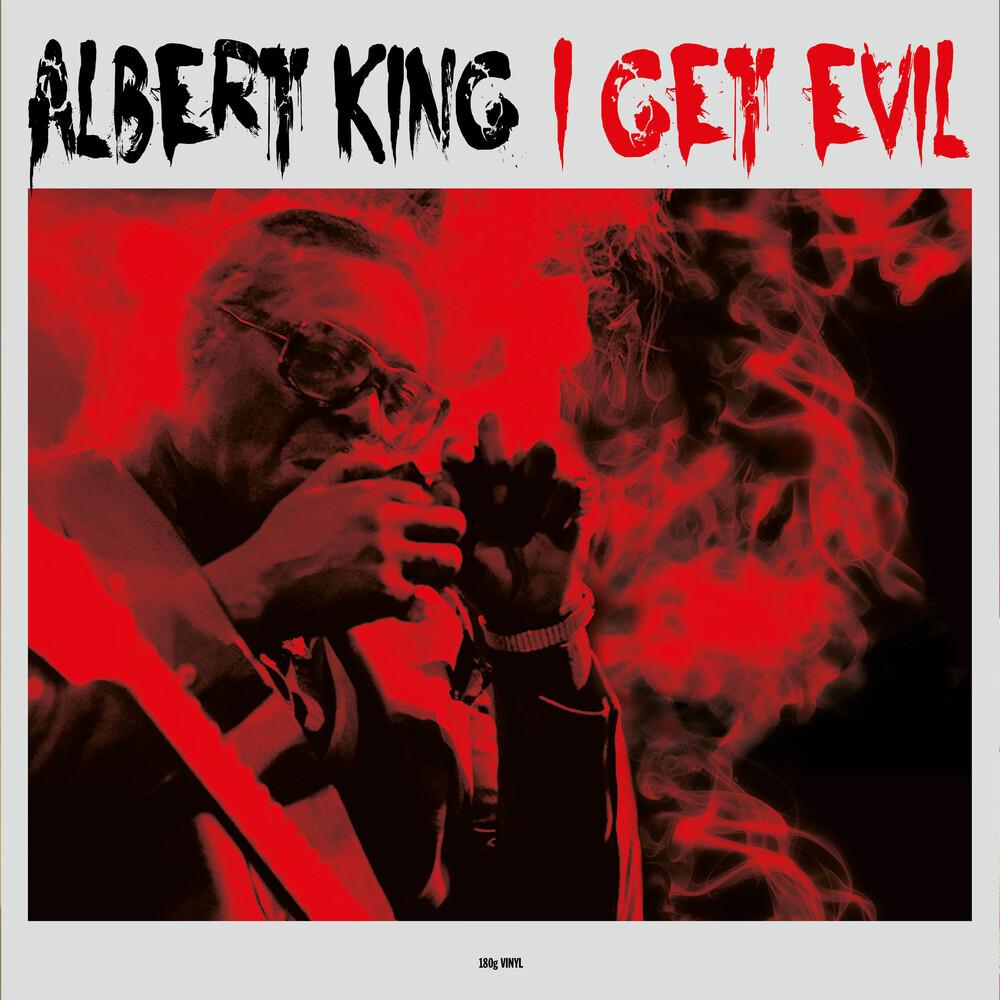 Albert King - I Get Evil [180 Gram] (Uk)