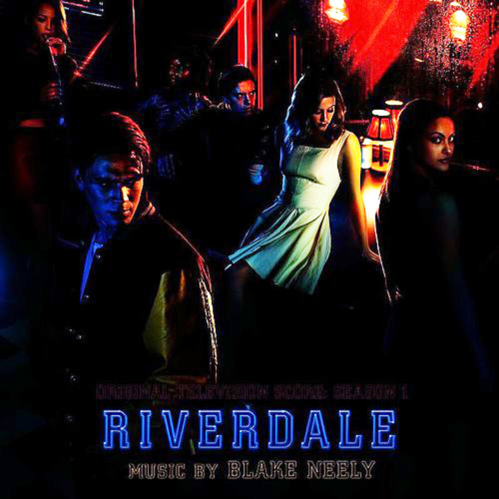 Blake Neely - Riverdale: Original Television Score (Season 1) [Limited Edition]