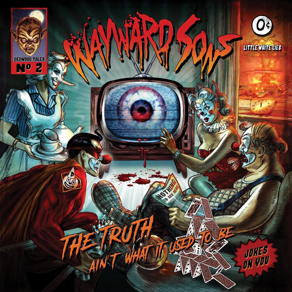 Wayward Sons - Truth Ain't What It Used To Be
