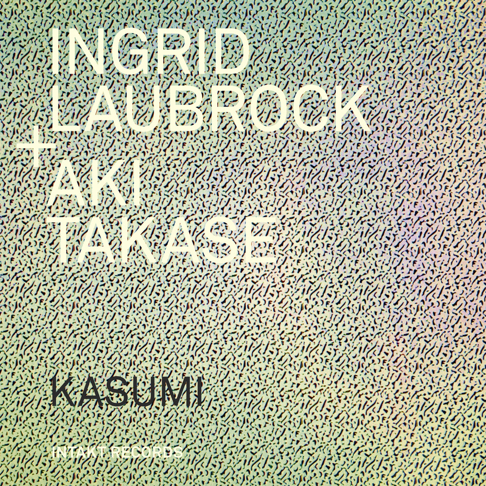 Ingrid Laubrock - Kasumi