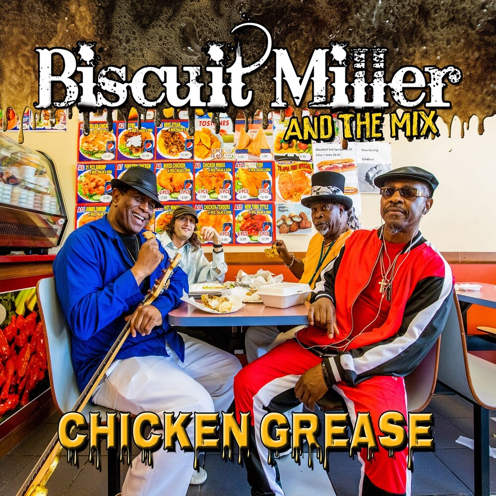 Biscuit Miller - Chicken Grease