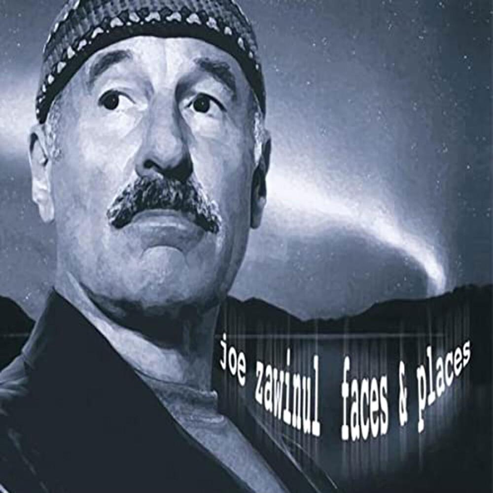 Joe Zawinul - Faces & Places