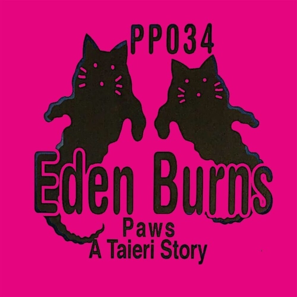 Eden Burns - Paws A Taieri Story (10in)