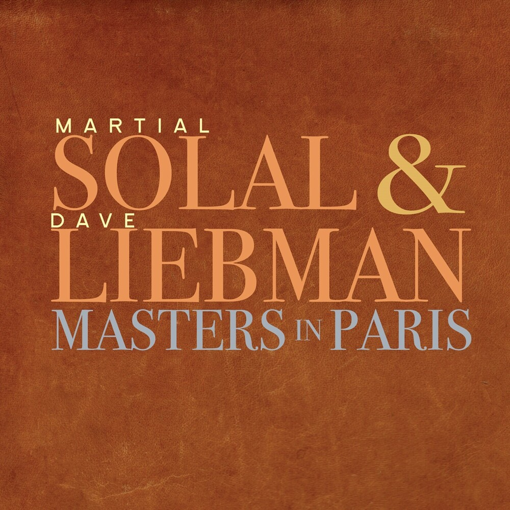 Martial Solal / Liebman,Dave - Masters In Paris