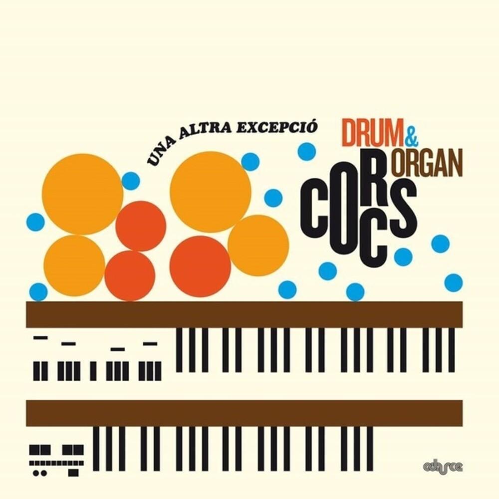 Corcs Drum & Organ - Una Altra Excepcio