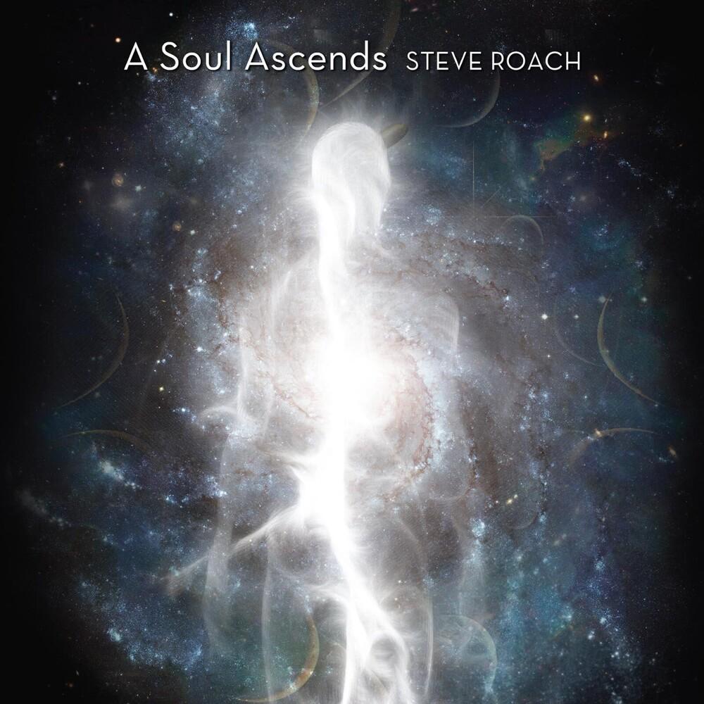 Steve Roach - A Soul Ascends
