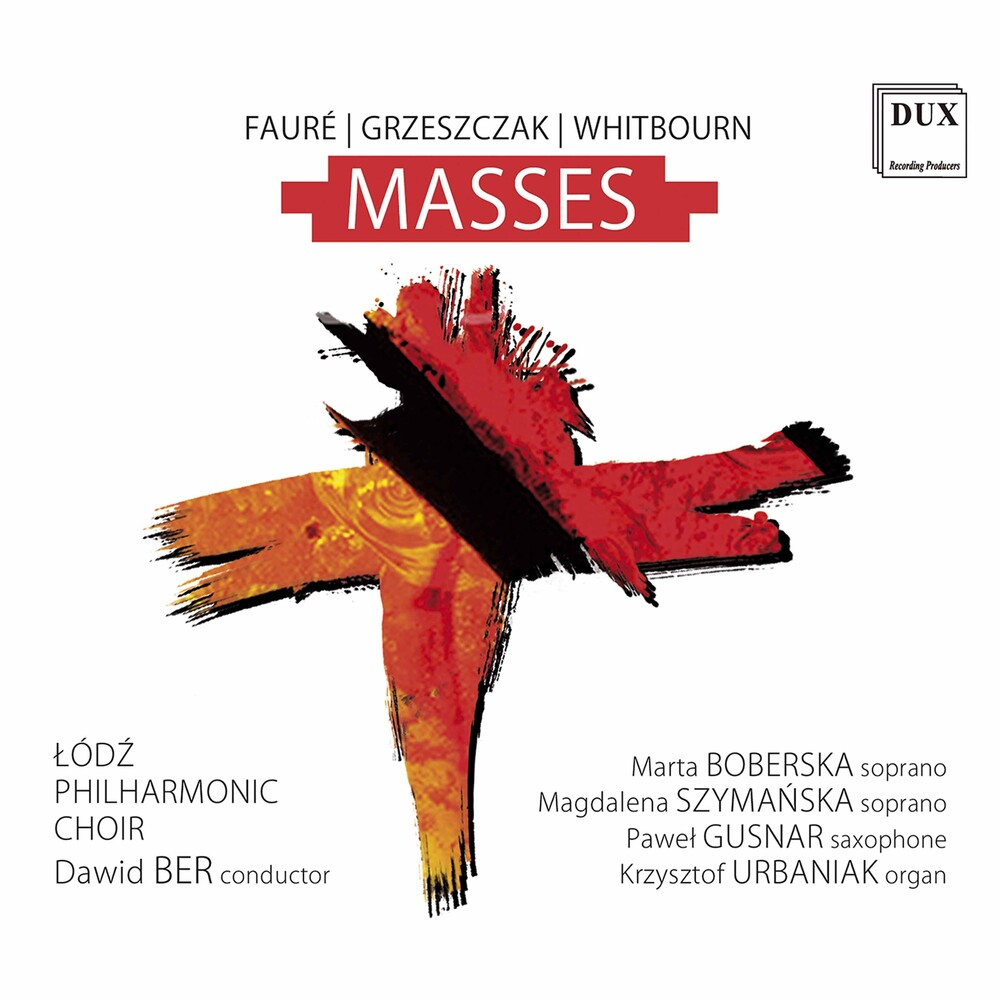Faure / Lodz Philharmonic Choir / Ber - Masses