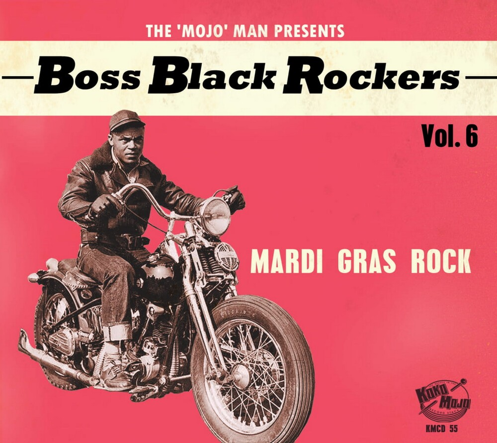 Boss Black Rockers Vol 6 Mardi Gras Rock / Var - Boss Black Rockers Vol 6: Mardi Gras Rock / Var