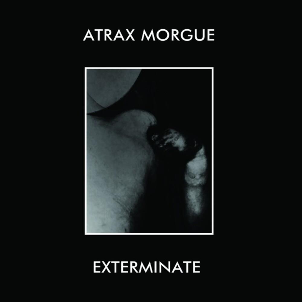 Atrax Morgue - Exterminate