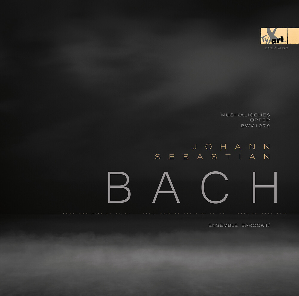 J Bach S / Ensemble Barockin - Musikalisches Opfer Bwv 1079