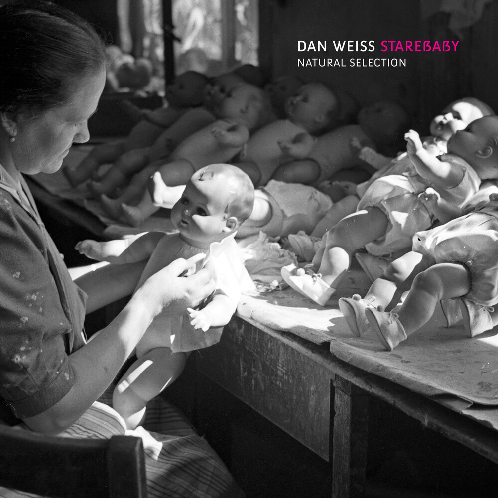 Dan Starebaby Weiss - Natural Selection