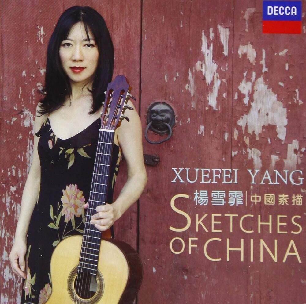 Xuefei Yang - Sketches Of China