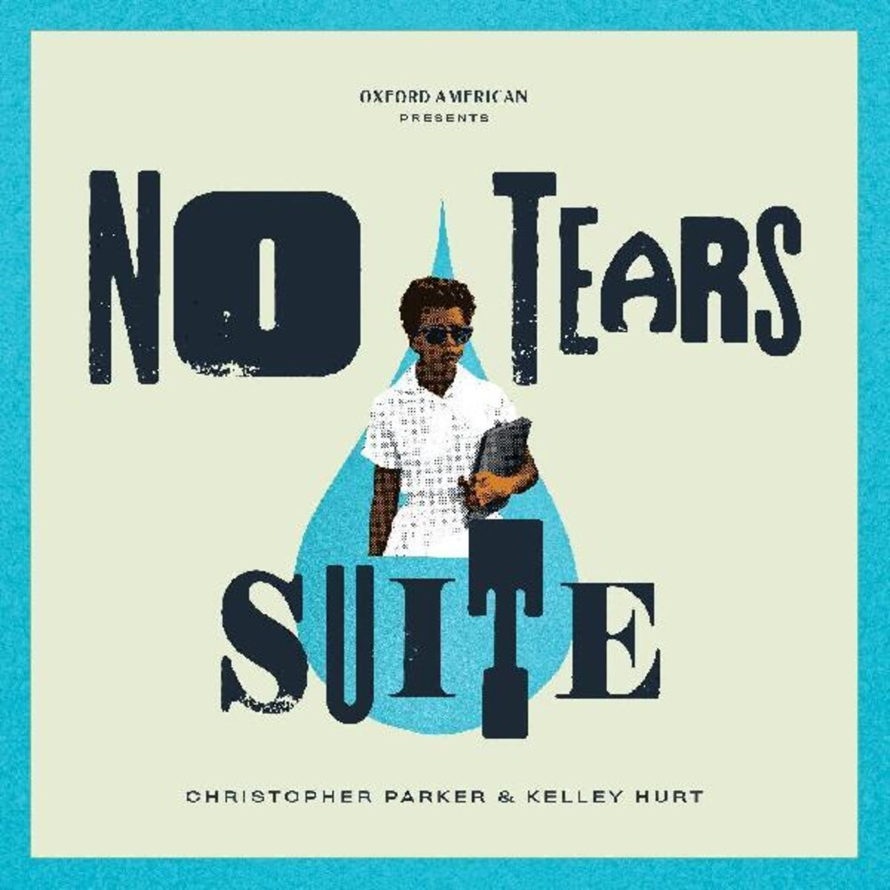 Christopher Parker - No Tears Suite