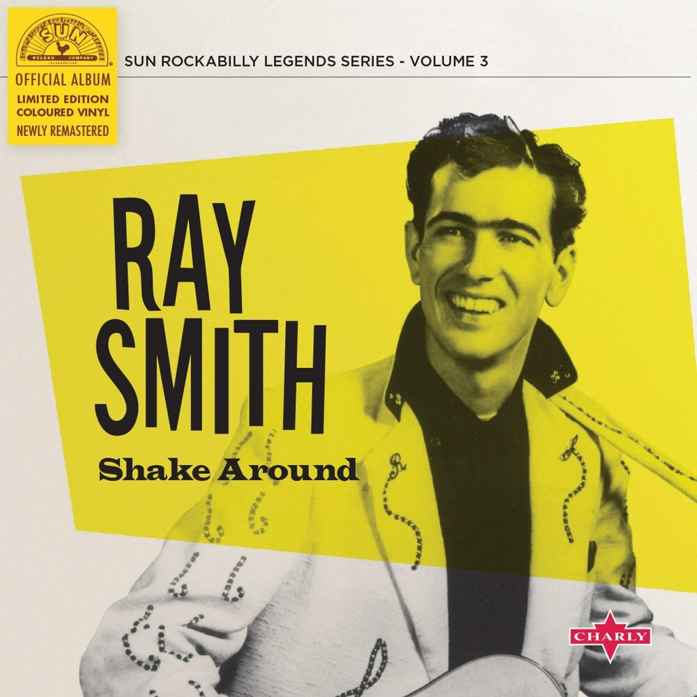 Ray Smith - Shake Around (10in) [Colored Vinyl] [Limited Edition] (Ylw)
