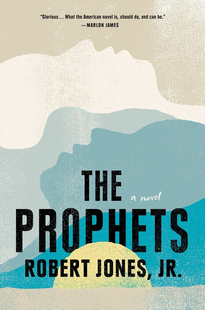 Jones Jr, Robert - The Prophets: A Novel