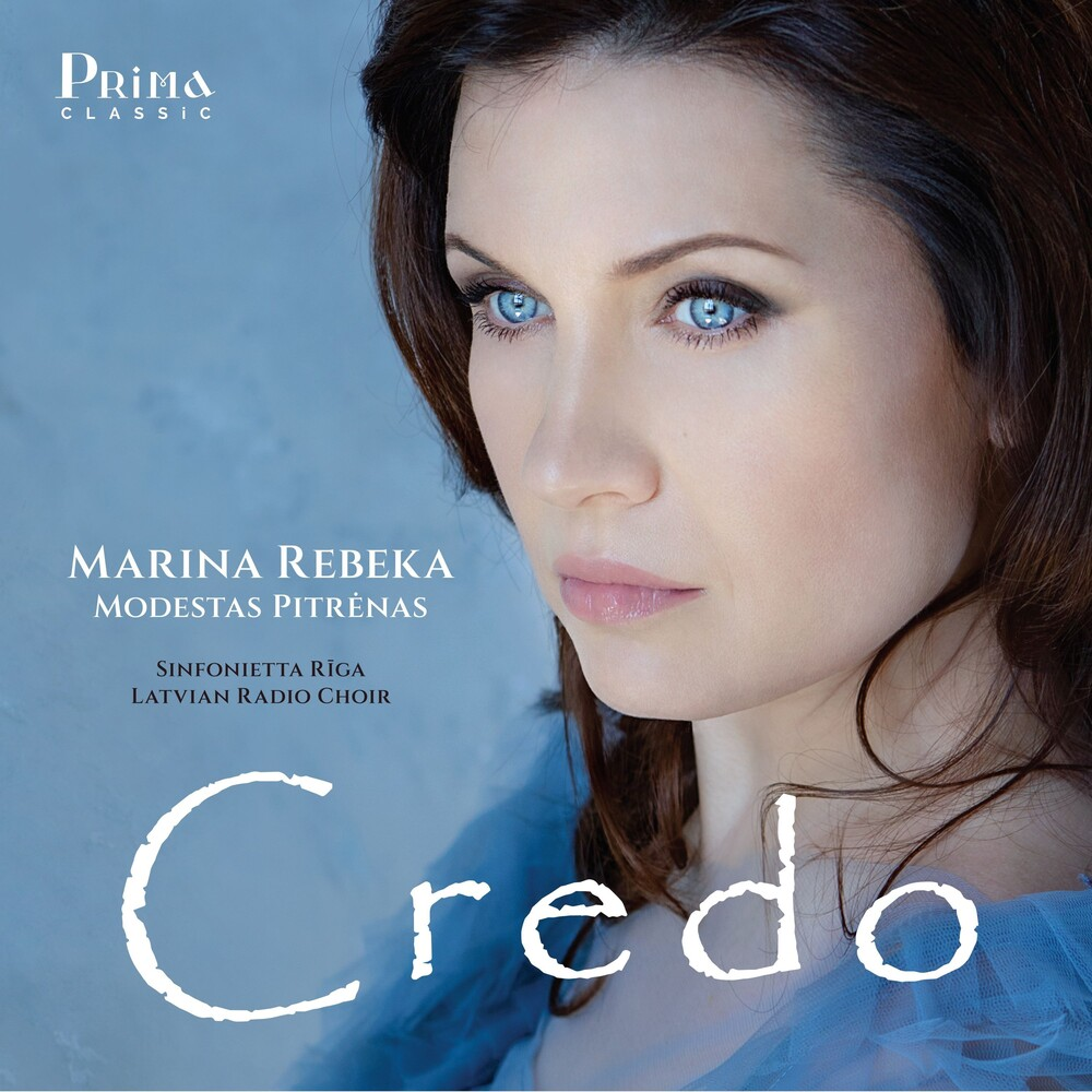 Marina Rebeka / Riga,Sinfonietta - Credo