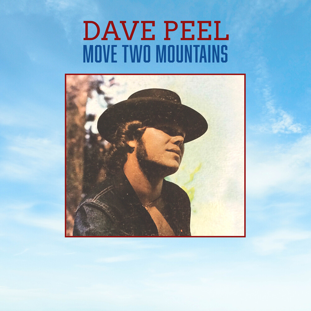 Dave Peel - Move Two Mountains