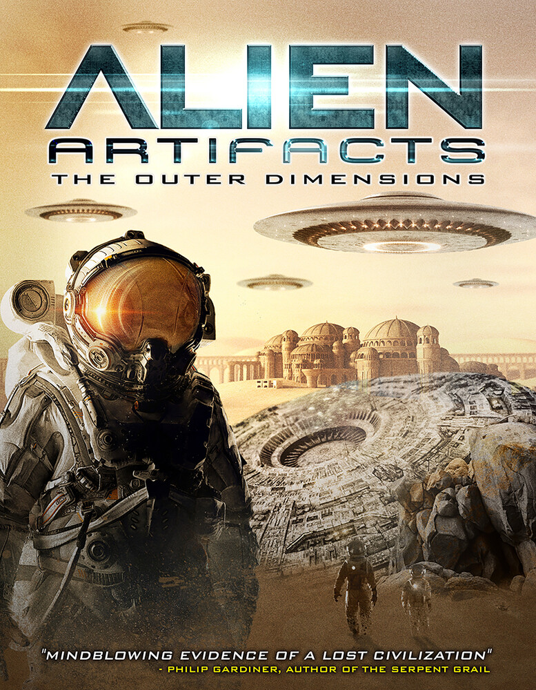 Alien Artifacts: The Outer Dimensions - Alien Artifacts: The Outer Dimensions