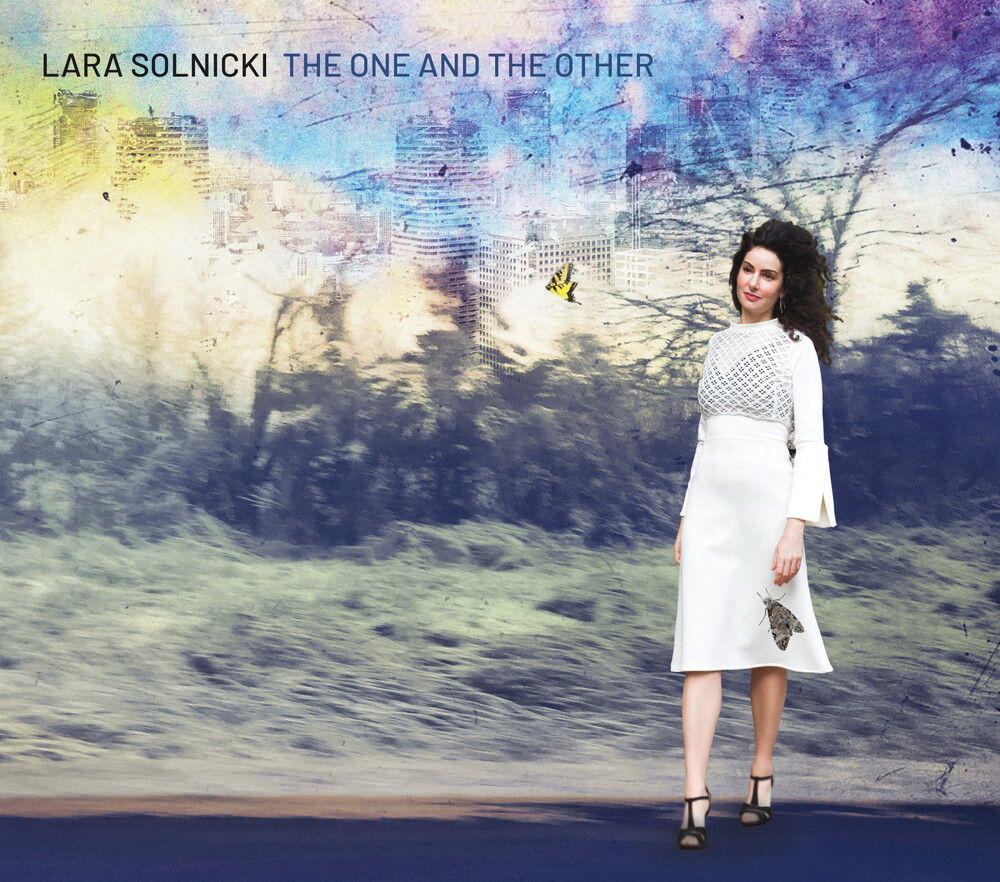 Lara Solnicki - One & The Other [Digipak]