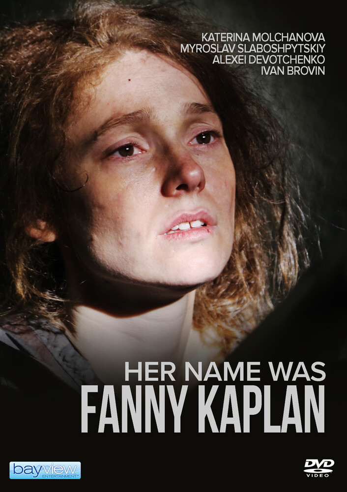 Her Name Was Fanny Kaplan - Her Name Was Fanny Kaplan