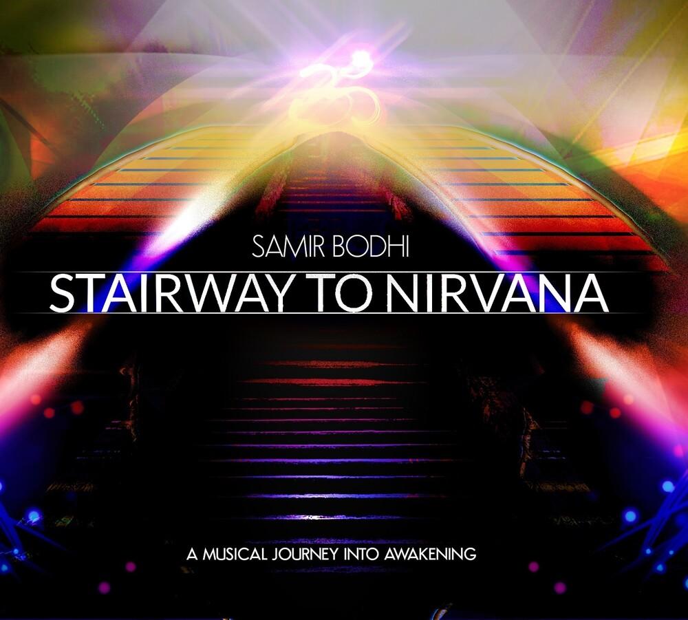 Samir Bodhi - Stairway To Nirvana [Digipak]