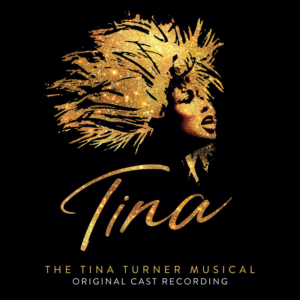 Tina: The Tina Turner Musical / O.C.R. - Tina: The Tina Turner Musical / O.C.R.