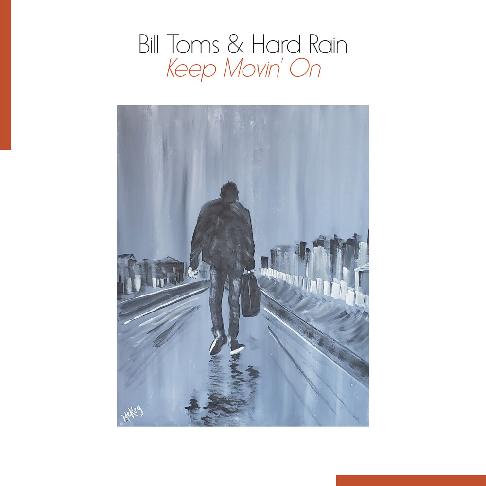 Bill Toms - Keep Movin' On