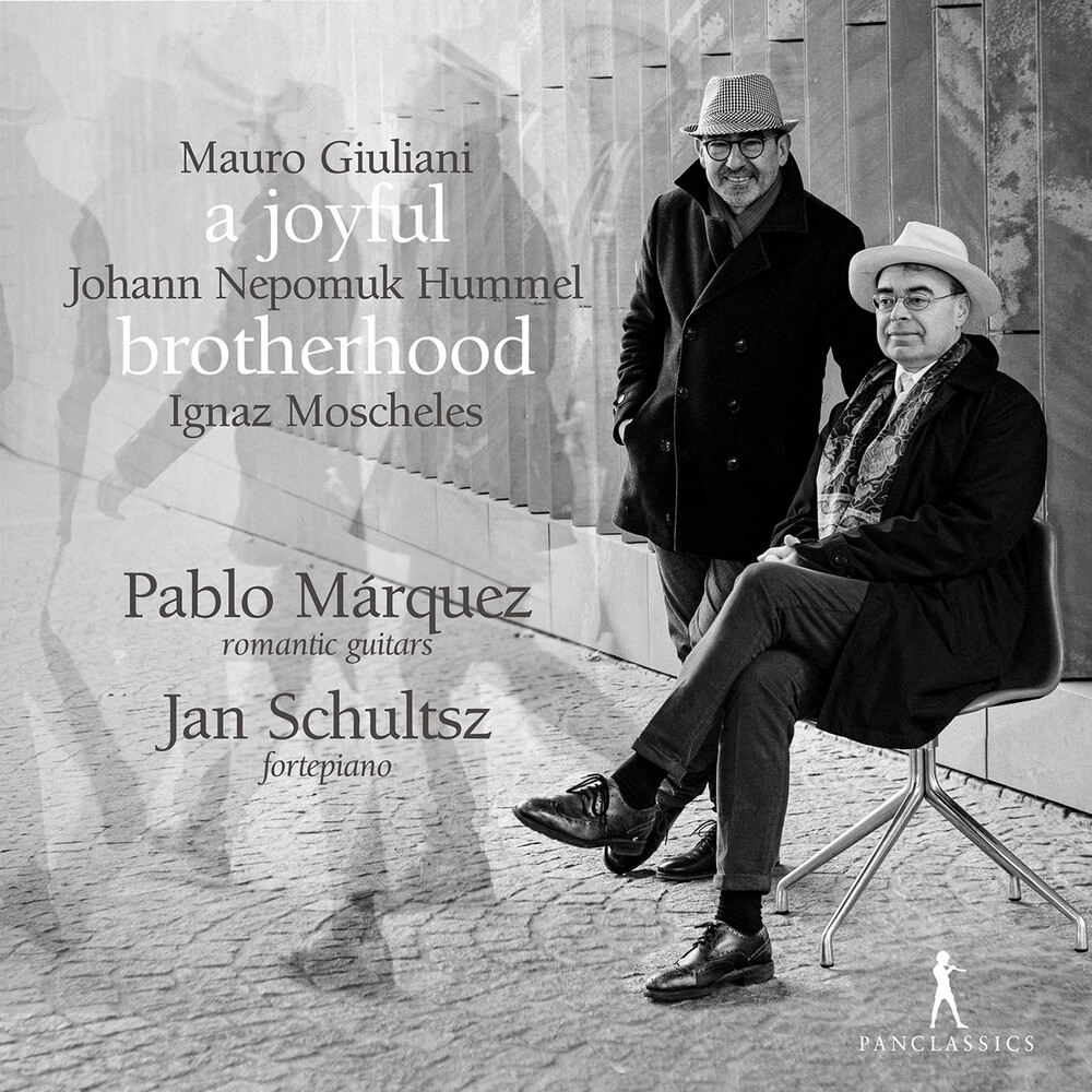 Giuliani / Marquez / Schultsz - Joyful Brotherhood
