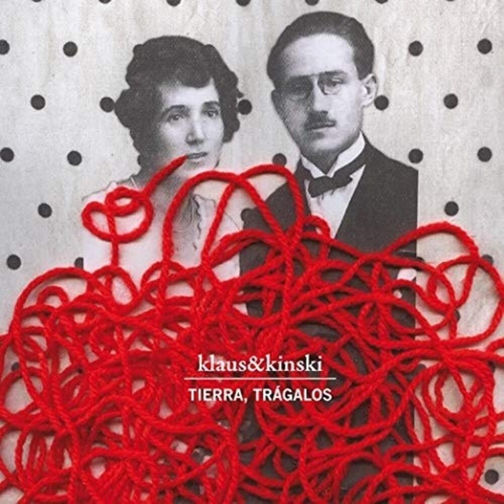 Klaus & Kinski - Tierra Tragalos (Edicion 10th Aniversario) (Spa)