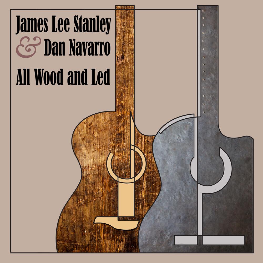 James Stanley  / Navarro,Dan - All Wood And Led