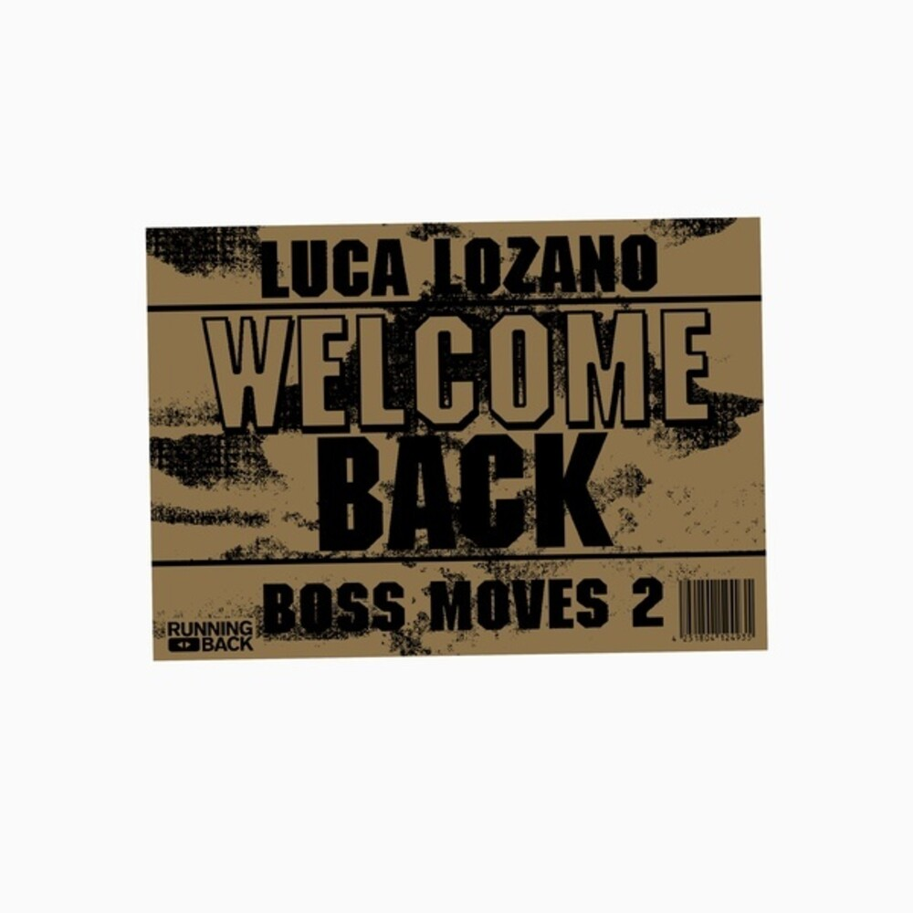 Luca Lozano - Boss Moves 2: Welcome Back (Aus)