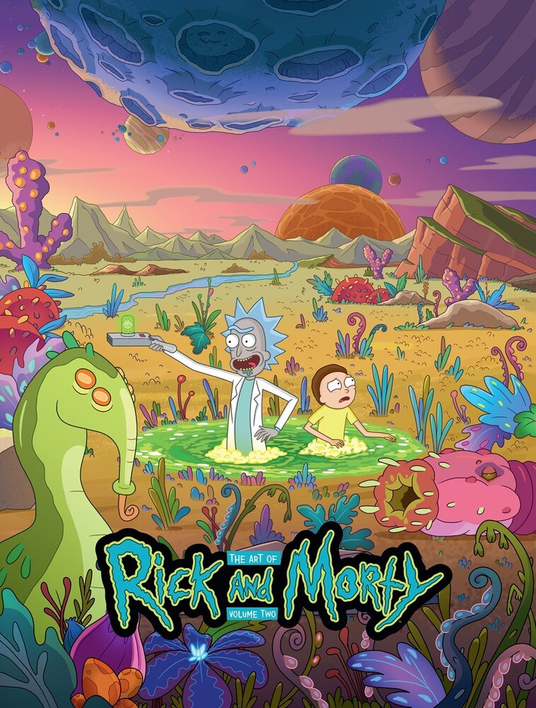 Jeremy Gilfor - Art Of Rick And Morty Volume 2 (Hcvr) (Ill)