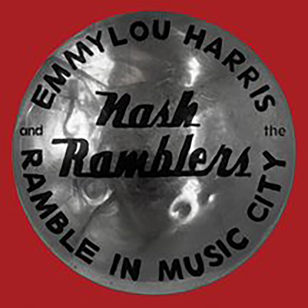 Emmylou Harris - Ramble In Music City: The Lost Concert (1990)