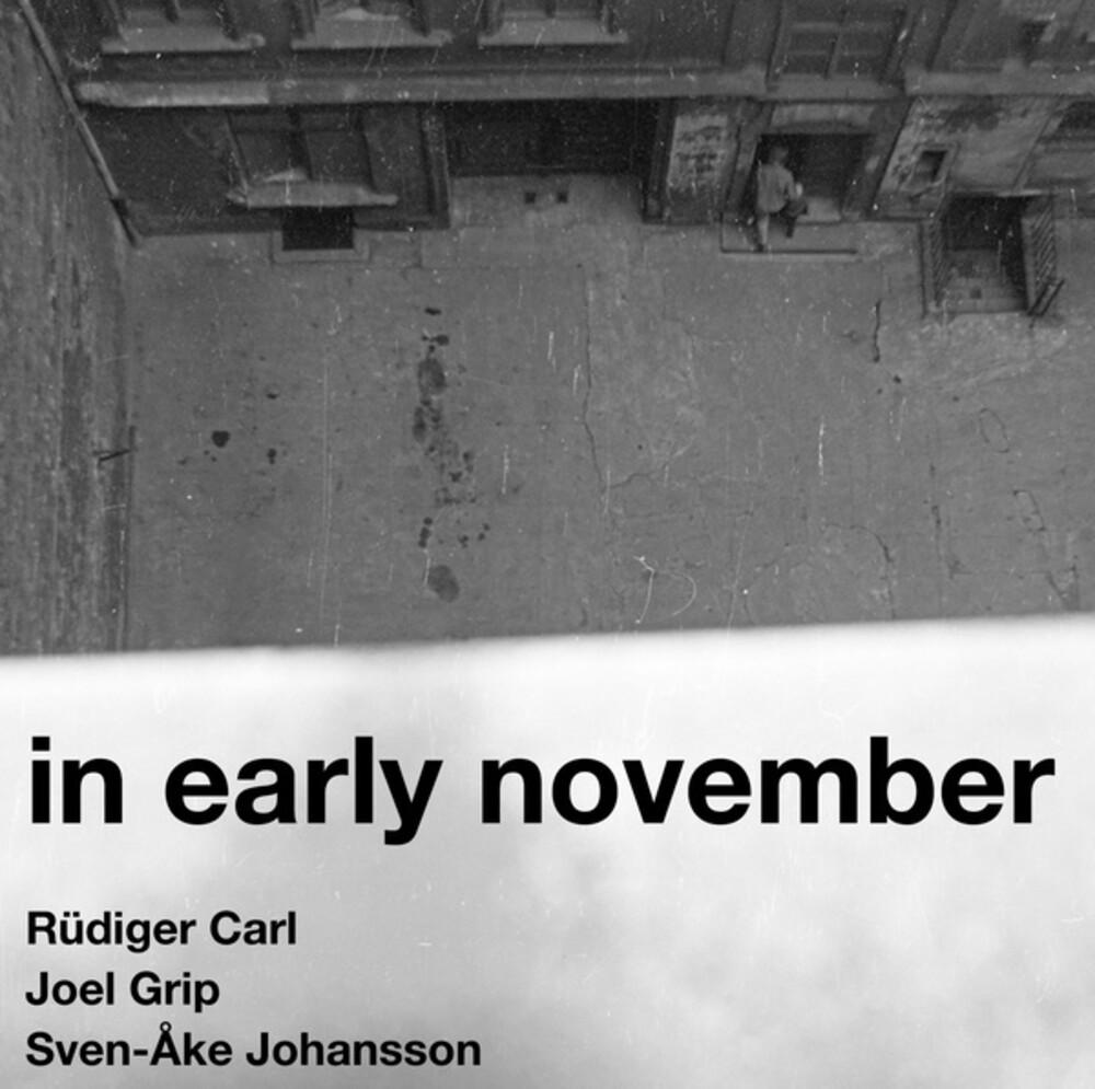 Rudiger Carl  / Grip,Joel / Johansson,Sven-Ake - In Early November