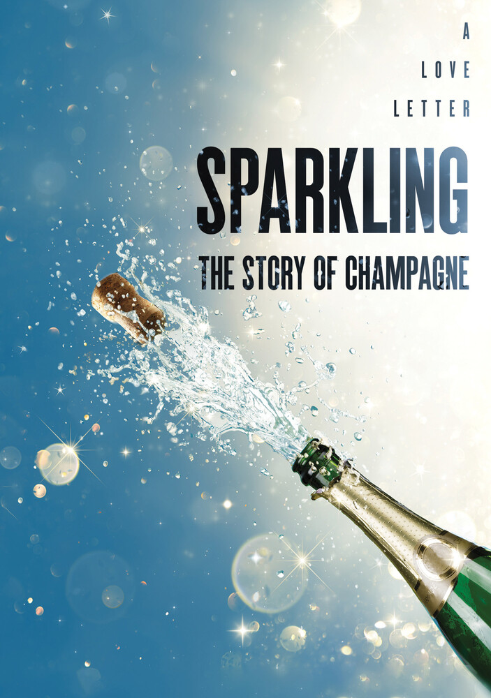 Sparkling: The Story of Champagne - Sparkling: The Story Of Champagne / (Mod)